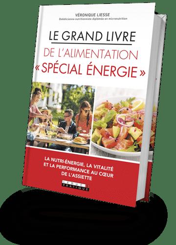 Véronique-Liesse-Livres-Nutrition-Micronutrition-Le grand livre de l alimentation special energie